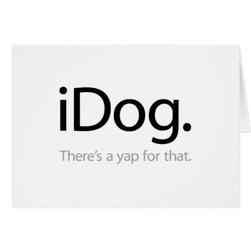iDog - There's A Yap For That Cards
