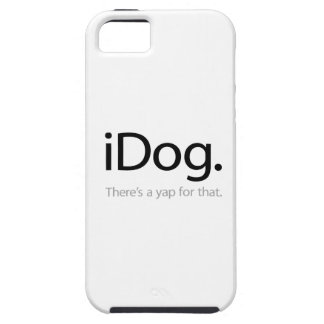 iDog - There's A Yap For That iPhone 5 Cases