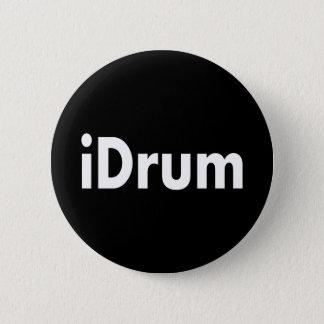 iDrum 6 Cm Round Badge
