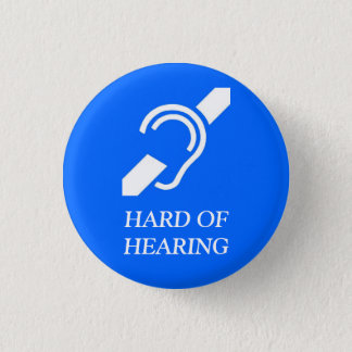 IDS HARD OF HEARING 3 CM ROUND BADGE