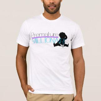 iE premature millionaire T-Shirt