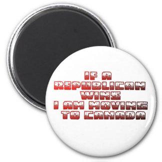 If A Republican Wins(Canada Version) 6 Cm Round Magnet