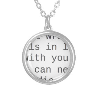 """If a writer falls in love with you..."" products Silver Plated Necklace"