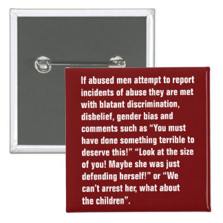If Abused Men Attempt To Report Incidents … 15 Cm Square Badge