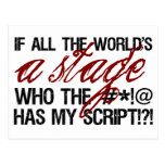 If all the world's a stage ...
