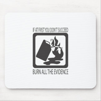 If at first you don t succeed mousepad