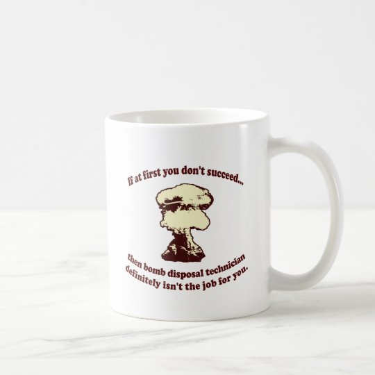 If At First You Don't Succeed Coffee Mug