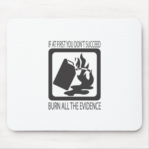 If at first you don't succeed mousepad