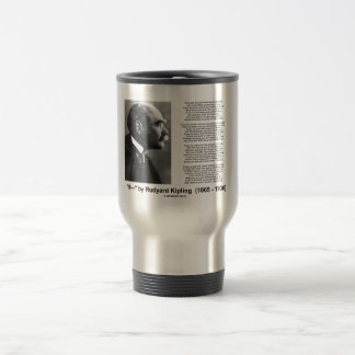 If- by Rudyard Kipling Motivational Advice Poem Travel Mug