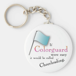 """If Colorguard were easy..."" Key Ring"