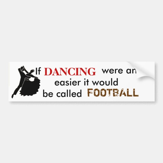If DANCING were any easier ... Bumper Sticker