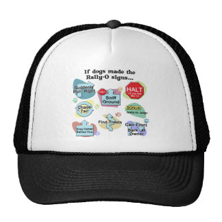 If Dogs Made Rally Signs Mesh Hat