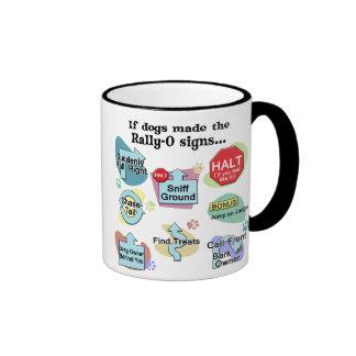 If Dogs Made Rally Signs Mug