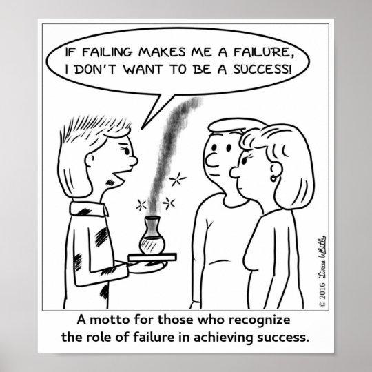If Failing Makes Me A Failure . . . Poster