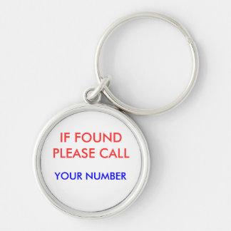 IF FOUND PLEASE CALL, KEY RING