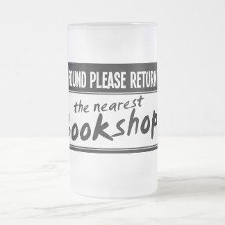 If Found Please Return to the Nearest Bookshop Mugs