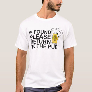 if found please return to the pub t-shirt beer