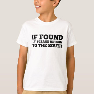 If Found, Please Return to the South T-Shirt