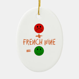 if French Wine with me, i am happy Christmas Ornament