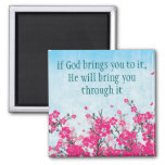 If God brings you to it Faith Magnet Magnets