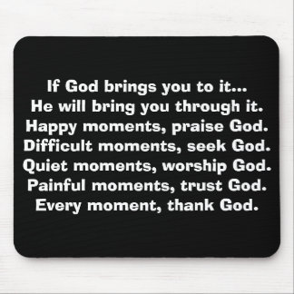If God brings you to it... Mouse Mat