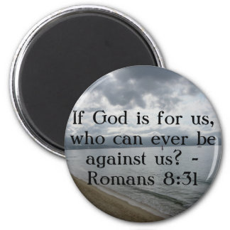 If God is for us, who can ever be against us? 6 Cm Round Magnet