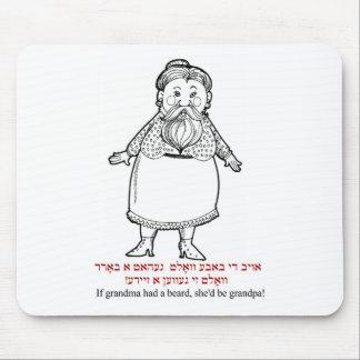 If grandma had a beard, she would be a grandpa mouse mat