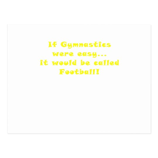 If Gymnastics were easy it would be Football