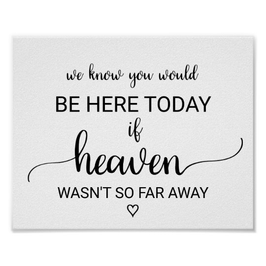 If Heaven Wasn't So Far Away Wedding Memorial