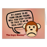 If I accept your friend request will you go away? Greeting Card