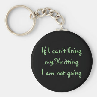 If I can't bring my Knitting... Key Ring