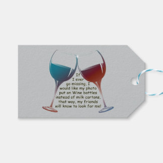 If I ever go missing, fun Wine saying Gift Tag