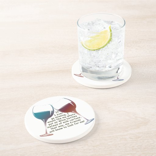 If I ever go missing... fun Wine saying gifts Drink Coasters