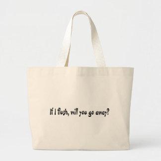 If I Flush Jumbo Tote Bag