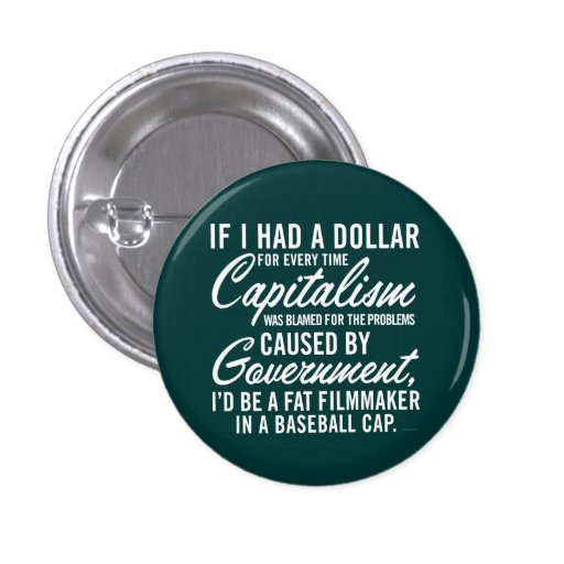 If I Had A Dollar Button Buttons