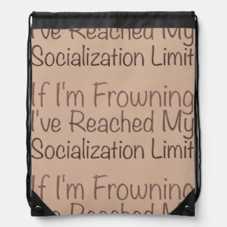 If I'm Frowning…in Brown Cinch Bag