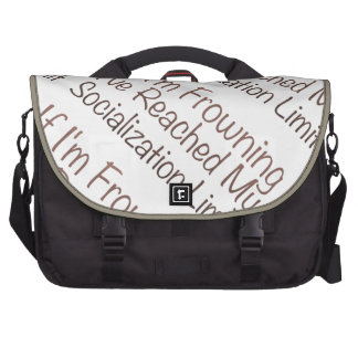 If I'm Frowning…in Brown Commuter Bag