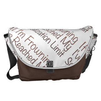 If I'm Frowning…in Brown Messenger Bag