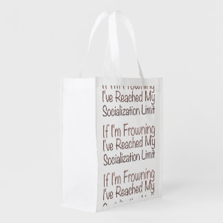If I'm Frowning…in Brown Reusable Grocery Bag
