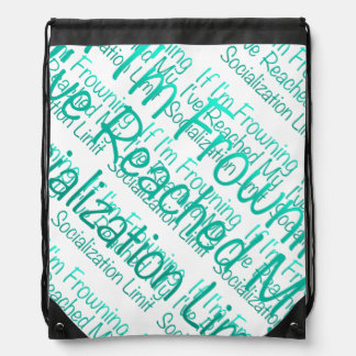 If I'm Frowning…in DuckBlue Drawstring Bag