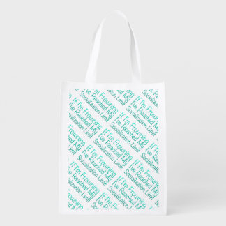 If I'm Frowning…in DuckBlue Grocery Bags