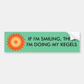 IF I M SMILING THEN - bumper sticker
