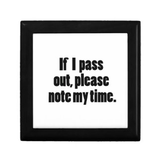 If I pass out… Bold Version Small Square Gift Box