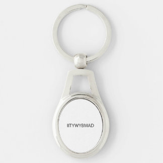 If I Tell You Will You Buy Me A Drink ai Key Chain