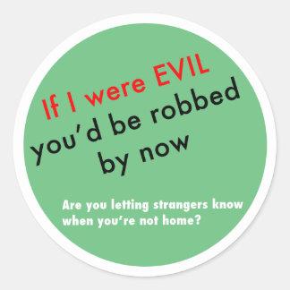 If I were Evil... Classic Round Sticker