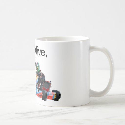 If I'm Alive, I Drive Karting Mug