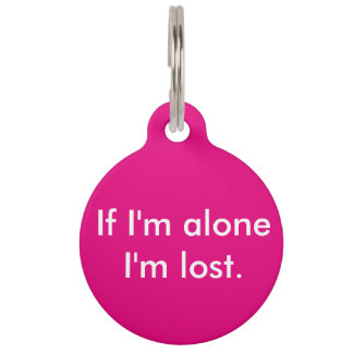 If I'm alone dog tag
