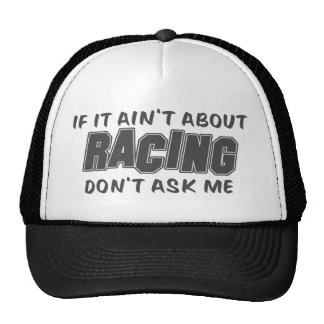 If It Ain't About Racing Don't Ask Me Mesh Hat