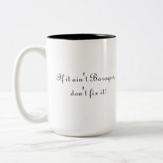 If it ain't Baroque, don't fix it! Two-Tone Coffee Mug