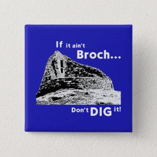If it ain't Broch... Badge